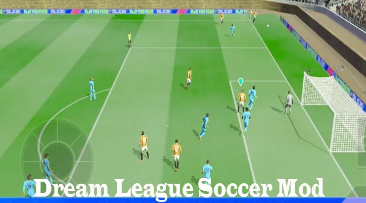 Dream League Soccer DLS Mod