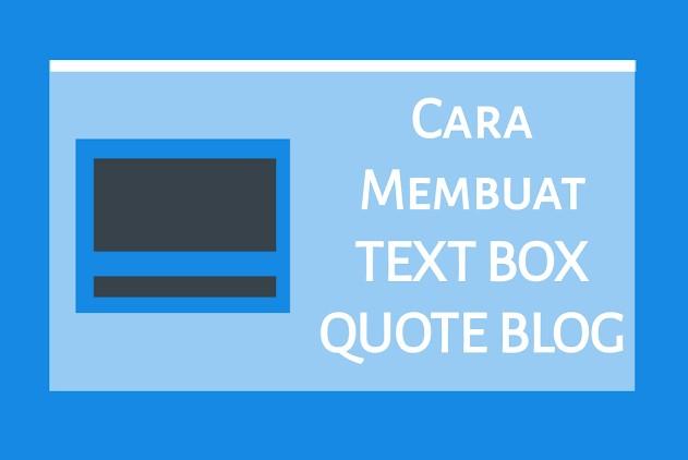 Cara Membuat Kotak Text Quote