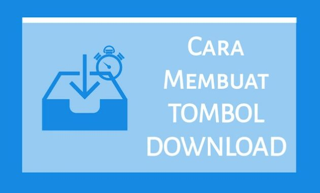 Cara Membuat Tombol Download