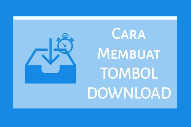 Cara Membuat Tombol Download