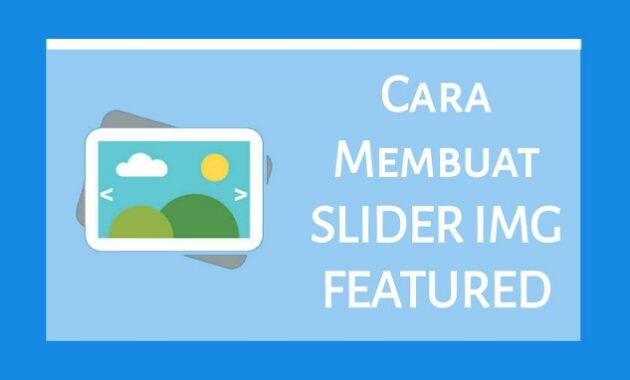 Cara Membuat Featured Post Slider