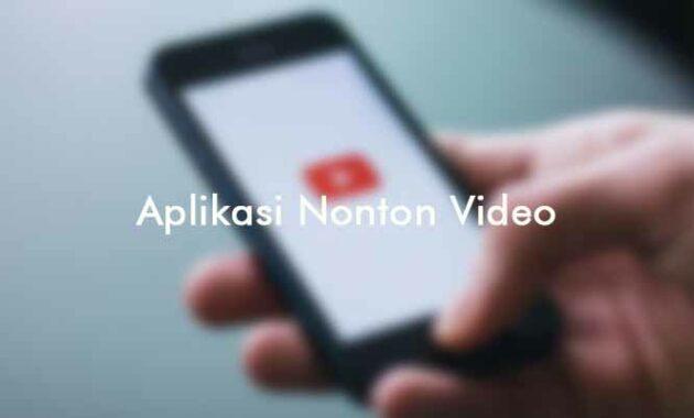 aplikasi nonton video